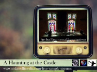 "API True Ghost Stories Episode ""A Haunting at the Castle"""